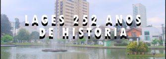 OS 252 ANOS DA CIDADE QUE DEU 8 GOVERNADORES – Lages, uma cidade emblemática: de capital da República Juliana à cultura e às tradições junto com a modernidade.